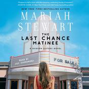 Last Chance Matinee by  Mariah Stewart audiobook