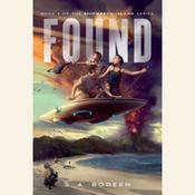 Found by  S. A. Bodeen audiobook