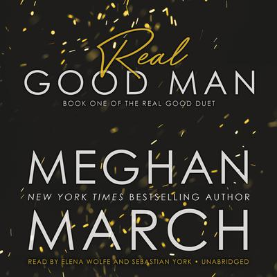 Real Good Man by Meghan March audiobook