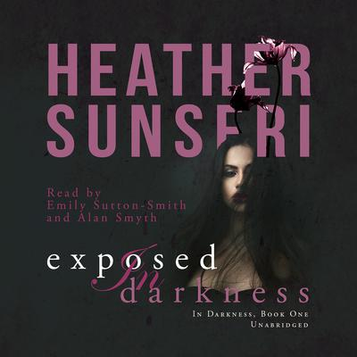 Exposed in Darkness by Heather Sunseri audiobook