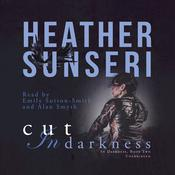 Cut in Darkness by  Heather Sunseri audiobook