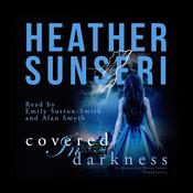 Covered in Darkness  by  Heather Sunseri audiobook