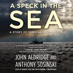 A Speck in the Sea by John Aldridge audiobook