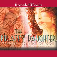 Pirate's Daughter by Margaret Cezair-Thompson audiobook