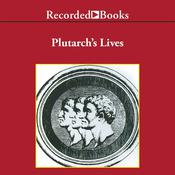 Plutarch's LivesExcerpts by  Plutarch audiobook