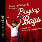 Praying for Boys by  Brooke McGlothlin audiobook