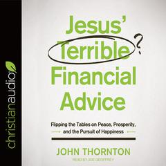 Jesus' Terrible Financial Advice