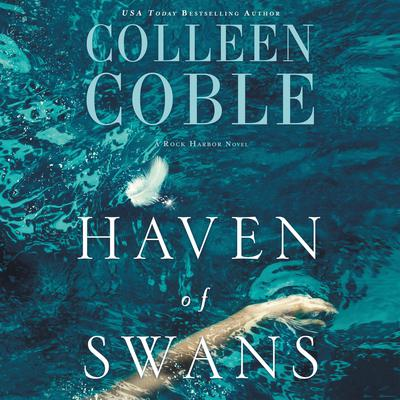 Haven of Swans by Colleen Coble audiobook