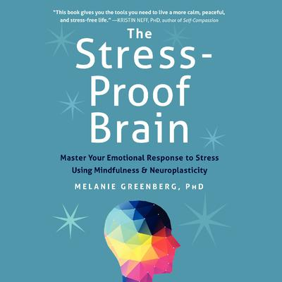 The Stress-Proof Brain by Melanie Greenberg audiobook