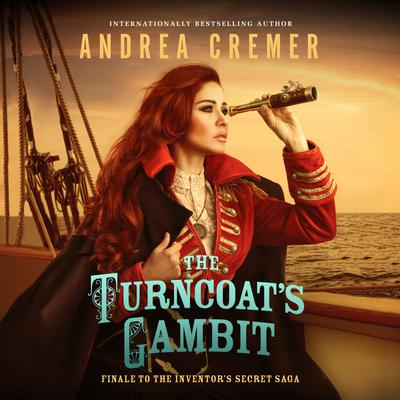 The Turncoat's Gambit by Andrea Cremer audiobook