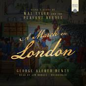 A March on London by  George Alfred Henty audiobook
