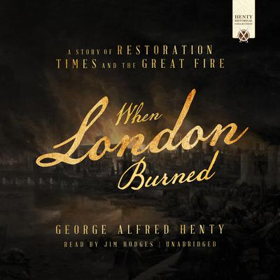 When London Burned by George Alfred Henty audiobook