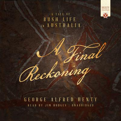 A Final Reckoning by George Alfred Henty audiobook