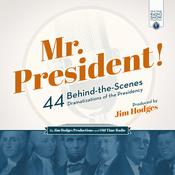 Mr. President! by  Jim Hodges audiobook