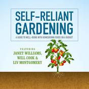 Self-Reliant Gardening by  Liv Montgomery audiobook