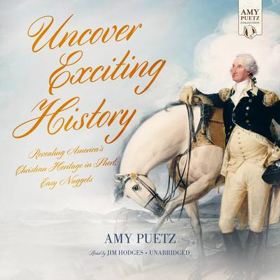 Uncover Exciting History by Amy Puetz audiobook