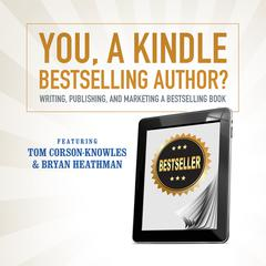 You, a Kindle Bestselling Author?