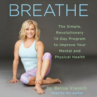 Breathe by Belisa Vranich audiobook