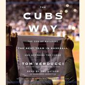 The Cubs Way by  Tom Verducci audiobook