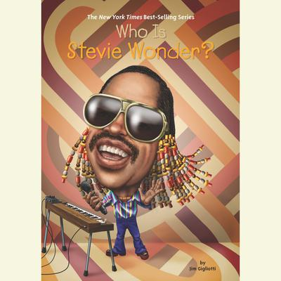 Who is Stevie Wonder? by Jim Gigliotti audiobook