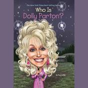 Who is Dolly Parton? by  True Kelley audiobook