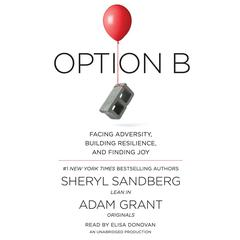 Option B by Sheryl Sandberg, Adam Grant