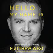 Hello, My Name Is by  Matthew West audiobook