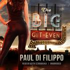 The Big Get-Even by Paul Di Filippo