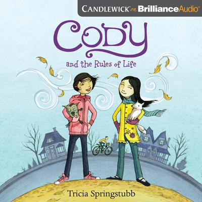 Cody and the Rules of Life by Tricia Springstubb audiobook