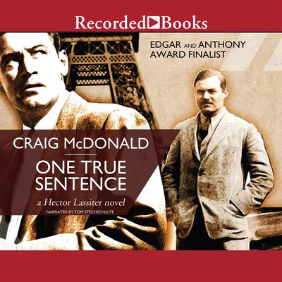 One True Sentence by Craig McDonald audiobook