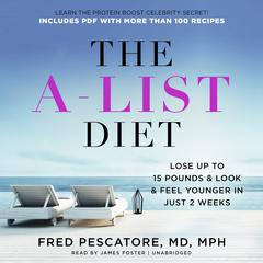 The A-List Diet by Fred Pescatore