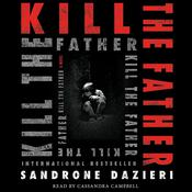 Kill the Father by  Sandrone Dazieri audiobook