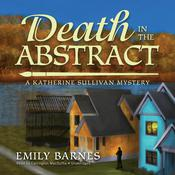 Death in the Abstract by  Emily Barnes audiobook