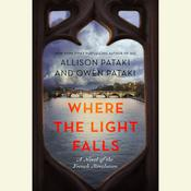 Where the Light Falls by  Allison Pataki audiobook