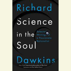 Science in the Soul by Richard Dawkins audiobook