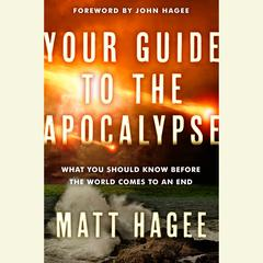 Your Guide to the Apocalypse by Matt Hagee audiobook