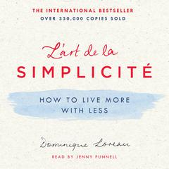 L'art de la Simplicité by Dominique Loreau audiobook
