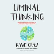 Liminal Thinking by  Dave Gray audiobook