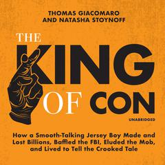 The King of Con by Thomas Giacomaro audiobook