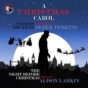 A Christmas Carol and The Night before Christmas by  Clement C. Moore audiobook