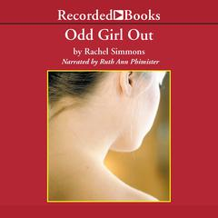 Odd Girl Out by Rachel Simmons audiobook