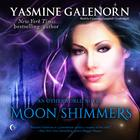 Moon Shimmers by Yasmine Galenorn
