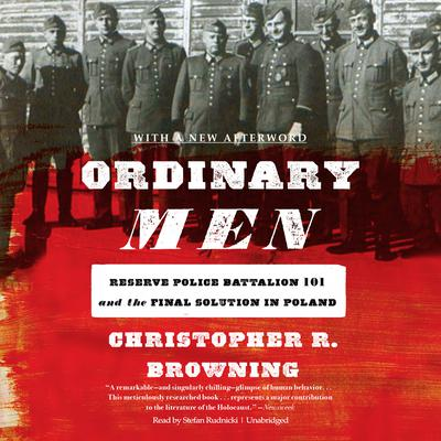 Ordinary Men by Christopher R. Browning audiobook