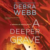 A Deeper Grave by  Debra Webb audiobook