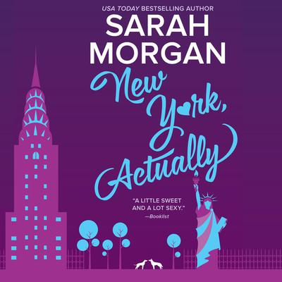 New York, Actually by Sarah Morgan audiobook