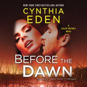 Before the Dawn by  Cynthia Eden audiobook