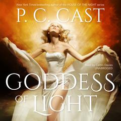 Goddess of Light by P. C. Cast
