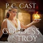 Goddess of Troy by P. C. Cast