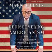 Rediscovering Americanism by  Mark R. Levin audiobook
