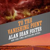 To the Vanishing Point by  Alan Dean Foster audiobook